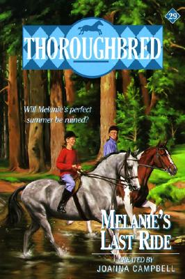 Thoroughbred #29 Melanie's Last Ride Cover Image