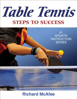Table Tennis: Steps to Success (STS (Steps to Success Activity) Cover Image