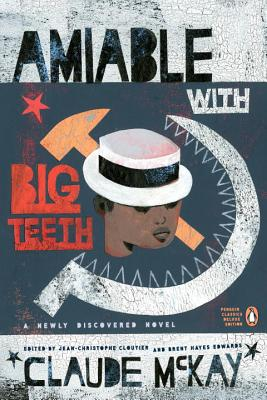Amiable with Big Teeth (Penguin Classics Hardcover) Cover Image