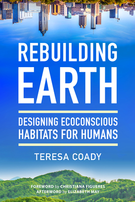 Rebuilding Earth: Designing Ecoconscious Habitats for Humans Cover Image