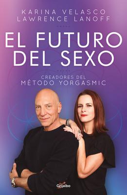 El futuro del sexo / The Future of Sex Cover Image