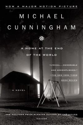 A Home at the End of the World: A Novel Cover Image