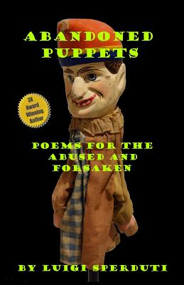 Abandoned Puppets: Poems for the Abused and Forsaken Cover Image