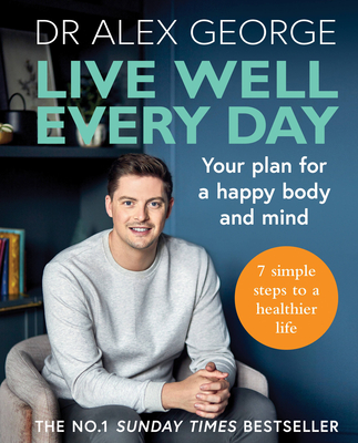 Live Well Every Day: Your plan for a happy body and mind Cover Image