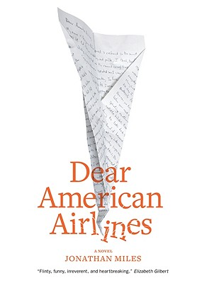 Dear American Airlines [With Headphones] Cover Image