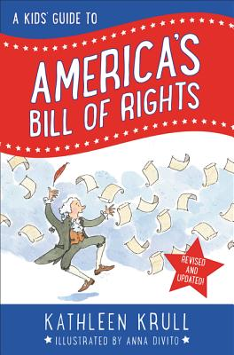 A Kids' Guide to America's Bill of Rights: Revised Edition Cover Image