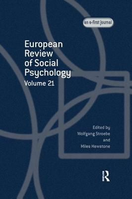 European Review of Social Psychology: Volume 21: A Special Issue of European Review of Social Psychology (Special Issues of the European Review of Social Psychology) Cover Image
