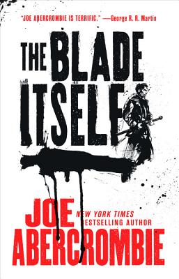 The Blade Itself (First Law #1) Cover Image
