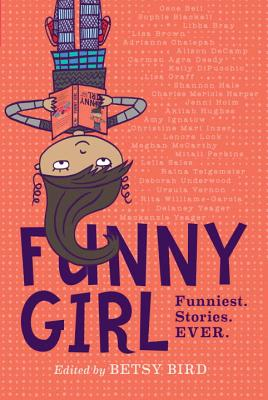 Funny Girl: Funniest. Stories. Ever. Cover Image