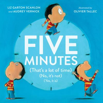 Five Minutes: (That's a Lot of Time) (No, It's Not) (Yes, It Is) Cover Image