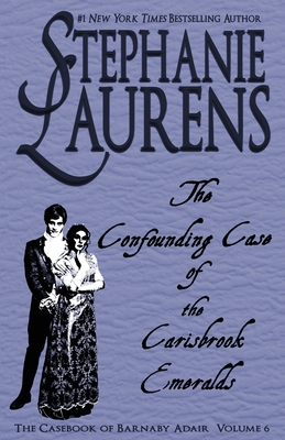 The Confounding Case of the Carisbrook Emeralds (Casebook of Barnaby Adair #6) Cover Image