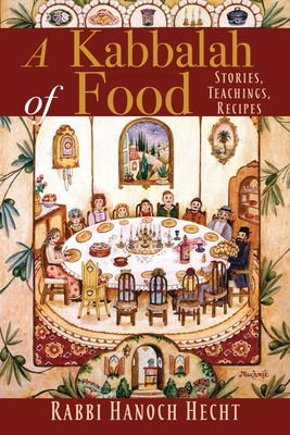 Cover for A Kabbalah of Food