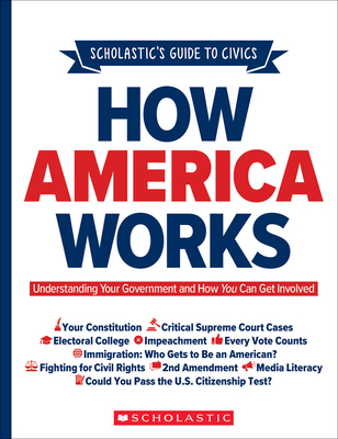 How America Works: Understanding Your Government and How You Can Get Involved Cover Image