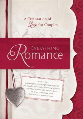 Everything Romance: A Celebration of Love for Couples Cover Image