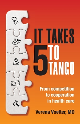 It Takes Five to Tango: From Competition to Cooperation in Health Care Cover Image