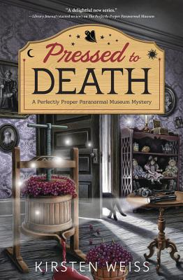 Pressed to Death (Perfectly Proper Paranormal Museum Mystery #2) Cover Image