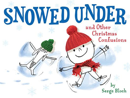 Snowed Under and Other Christmas Confusions Cover
