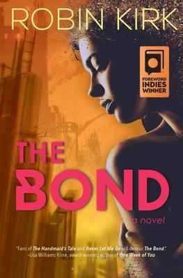 Cover for The Bond (Bond Trilogy #1)
