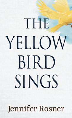 The Yellow Bird Sings Cover Image