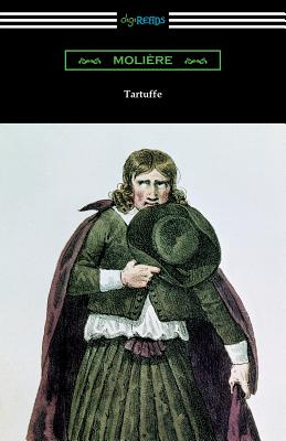 Tartuffe (Translated by Curtis Hidden Page with an Introduction by John E. Matzke) cover