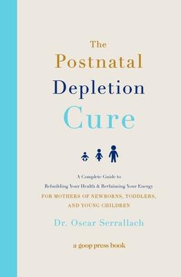 Cover for The Postnatal Depletion Cure