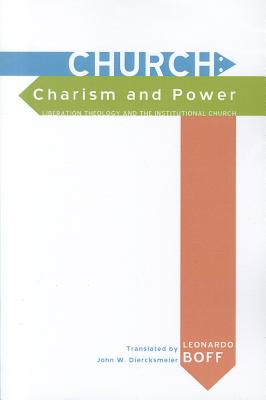 Church: Charism and Power Cover Image