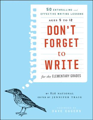 Don't Forget to Write for the Elementary Grades Cover