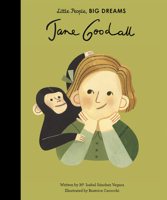 Jane Goodall (Little People, BIG DREAMS #21) Cover Image