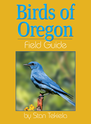 Birds of Oregon Field Guide (Field Guides) Cover Image