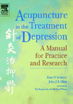 Acupuncture in the Treatment of Depression: A Manual for Practice and Research Cover Image