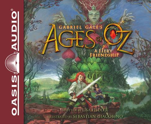 A Fiery Friendship (Library Edition) (Ages of Oz #1) Cover Image