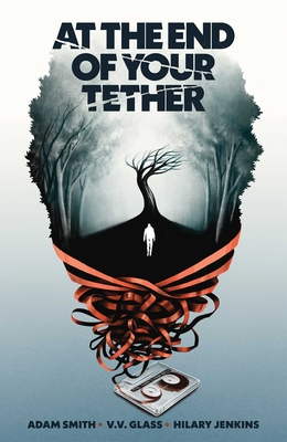 At the End of Your Tether Cover Image