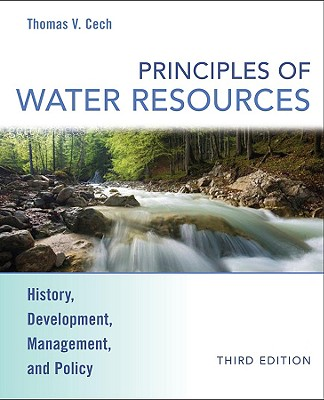 Principles of Water Resources: History, Development, Management, and Policy Cover Image