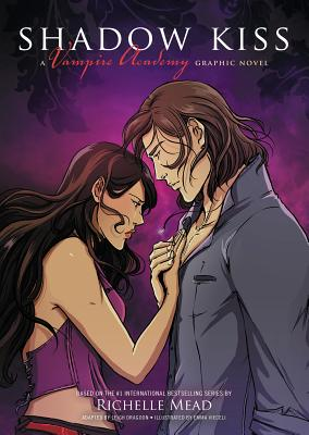 Shadow Kiss: A Graphic Novel (Vampire Academy #3) Cover Image