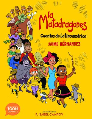 La Matadragones: Cuentos de Latinoamérica: A Toon Graphic Cover Image
