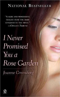 I Never Promised You a Rose Garden Cover Image