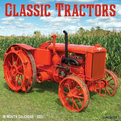 Classic Tractors 2021 Wall Calendar Cover Image
