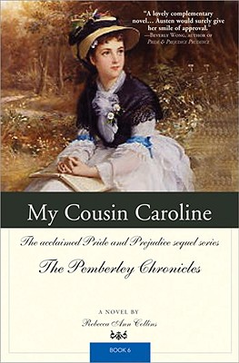 My Cousin Caroline (Pemberley Chronicles #6) Cover Image