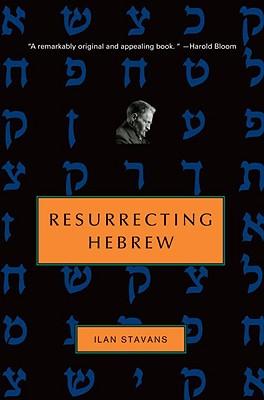 Resurrecting Hebrew (Jewish Encounters Series) Cover Image