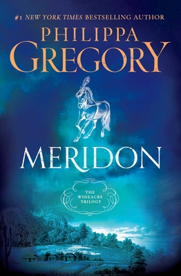 Meridon (The Wideacre Trilogy #3) Cover Image