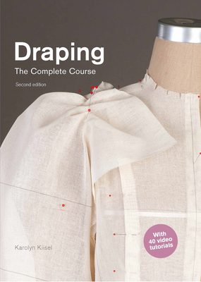 Draping: The Complete Course: Second Edition Cover Image