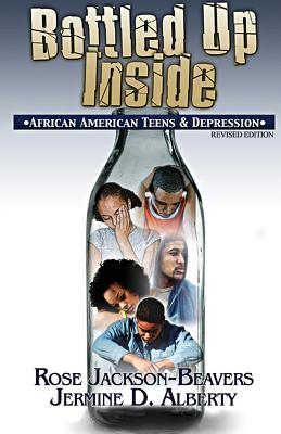 Bottled Up Inside: : African American Teens and Depression Cover Image