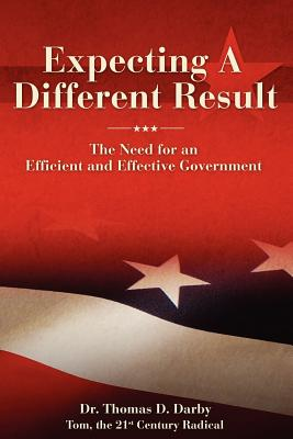 Expecting a Different Result: The need for an efficient and effective government Cover Image