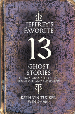 Jeffrey's Favorite 13 Ghost Stories Cover Image