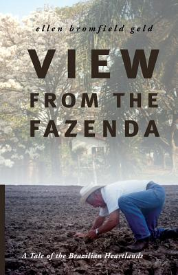 Cover for View from the Fazenda