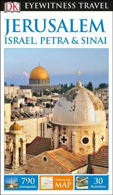 DK Eyewitness Travel Guide: Jerusalem, Israel, Petra & Sinai cover image