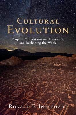 Cultural Evolution: People's Motivations Are Changing, and Reshaping the World Cover Image