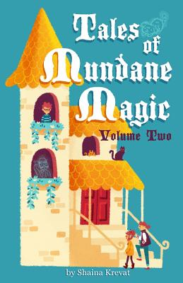 Tales of Mundane Magic: Volume Two Cover Image