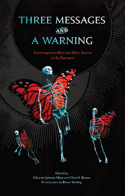Three Messages and a Warning: Contemporary Mexican Short Stories of the Fantastic Cover Image
