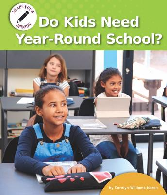 Do Kids Need Year-Round School? Cover Image
